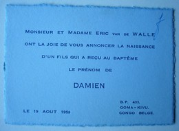Faire-part Naissance Damien Van De Walle. - Goma Kivu Congo Belge 1959. - Nascita & Battesimo