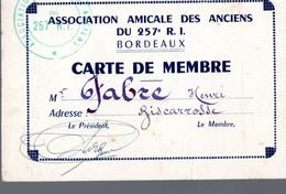 Bordeaux (33 Gironde) Carte De Membre Assocition Des Anciens Dun 257e RI  (PPP13942) - Documents