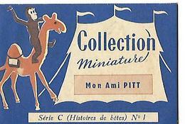 Livret Biscottes JOSEPH MILLIAT / Collection Miniature 16 Pages / Mon Ami PITT Série C N°1 - Advertising