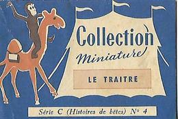 Livret Biscottes JOSEPH MILLIAT / Collection Miniature 16 Pages / Le TRAITRE Série C N°4 - Advertising