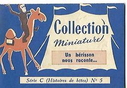 Livret Biscottes JOSEPH MILLIAT / Collection Miniature 16 Pages /  UN HERISSON RACONTE / Série C N°5 - Advertising