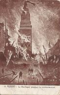 80 Somme  :  Albert La Basilique Pendant Le Bombardement    Réf 4520 - Albert