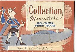 Livret Biscottes JOSEPH MILLIAT / Collection Miniature 16 Pages / JACK CRAFTON Devient Policier / Série B N°23 - Advertising