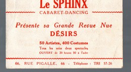 Paris Rue Pigalle: Carte Du Cabaret LE SPHINX : Grande Revue Nue : Désirs (PPP13948) - Pubblicitari