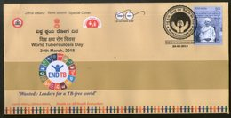 India 2018 World Tuberculosis Day Health Disease End TB Special Cover # 6653 Inde Indien - Disease