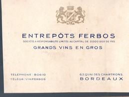 Bordeaux (33 Gironde) Carte ENTREPOTS FERBOS (vins En Gros) (PPP13954) - Pubblicitari