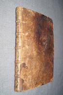 RARE Ouvrage De 1673,Ordonnances De Louis XIV Avec Recueils Des Edits Du Roy Ouvrage Complet - Before 18th Century