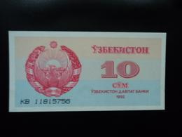 OUZBÉKISTAN : 10 SOM   1992   P 64a     NEUF - Ouzbékistan