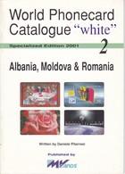 CATALOGO DE TARJETAS TELEFONICAS DE ALBANIA, MOLDOVA Y ROMANIA  DE 34 PÁGINAS (SEMINUEVO) MVCARDS - Tarjetas Telefónicas
