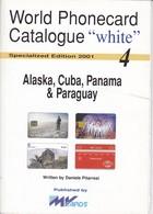 CATALOGO DE TARJETAS TELEFONICAS DE ALASKA, CUBA, PANAMA Y PARAGUAY  DE 34 PÁGINAS (SEMINUEVO) MVCARDS - Tarjetas Telefónicas