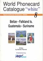 CATALOGO DE TARJETAS TELEFONICAS DE BELIZE, FALKLAND, GUATEMALA Y SURINAME DE 34 PÁGINAS (SEMINUEVO) MVCARDS - Tarjetas Telefónicas