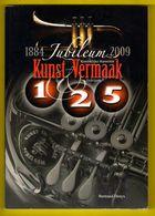 ZEDELGEM 125 Jaar KONINKLIJKE HARMONIE KUNST & VERMAAK 1884-2009 128blz ©2009 Heemkunde Geschiedenis Fanfare Muziek Z462 - Zedelgem