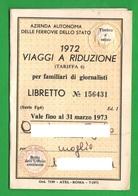 Ferrovie Fs Tessera Viaggi A Riduzione X Familiari Dei Giornalisti 1972 Vicenza - Europa