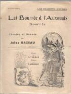 Semur En Auxois  Lai Bourrée D'l'Auxouais  Gazeau  Thomas  Bernoud. état Moyen Mais Pas De Manque. - Partitions Musicales Anciennes
