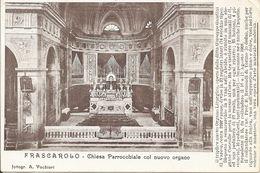 FRASCAROLO - LOMELLINA - INTERNO CHIESA E NUOVO ORGANO - F. PICCOLO - VIAGGIATA 1915 - (rif. L86) - Pavia
