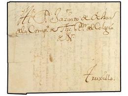 4502 PERU. 1744 (30-Diciembre). LIMA A TRUXILLO. Carta Completa Circulada Con Anterioridad A La Creación De Las Marcas P - Briefmarken