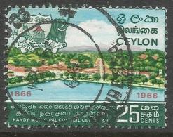 Ceylon. 1966 Kandy Municipal Council Centenary. 25c Used. SG 512 - Sri Lanka (Ceylon) (1948-...)