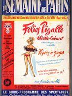 Paris  UNE SEMAINE DE PARIS  1958 Couv : FOLIES PIGALLE Pépées à Gogo (PPP9003) - Programs