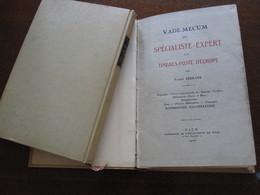 Littérature - Vade-Mecum Du Spécialiste En TP Par Fernand Serrane (tomes I Et II) Reliés. Livre étude - Literatuur