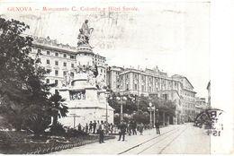 Italie -  Liguria - Genova (Genoa) - Monumento C. Colombo E Hôtel Savoie - Genova (Genoa)