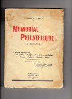 Gustave Bertrand  MEMORIAL PHILATELIQUE Tome I  1932  372 Pages 700 Grammes - Filatelie En Postgeschiedenis