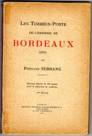 Fernand Serrane  Emissiops De Bordeaux  2e émission 1925  260 Grammes - Handboeken