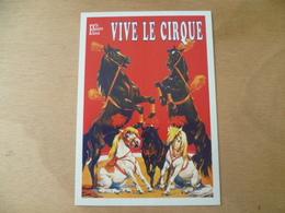 VIVE LE CIRQUE   CHEVAL  HORSE - Circus