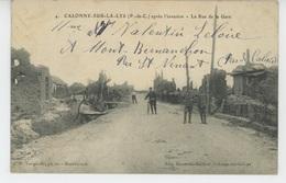 CALONNE SUR LA LYS Après L'invasion - La Rue De La Gare - Altri Comuni