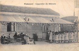 17-PIEDEMONT- INAUGURATION DES BÂTIMENTS - France