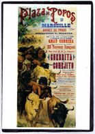 "AFFICHE De D.PEREA Et J. ORTEGA ,1899 "" Plaza De Toros De Marseille, Arènes Du Prado "" - Carte Moderne - - Corrida"