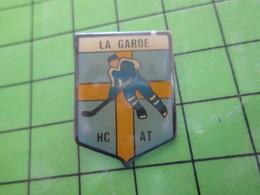 1015A / PINS PIN'S Rare Et De Belle Qualité : THEME SPORTS / HOCKEY SUR GLACE LA GARDE HC AT - Winter Sports