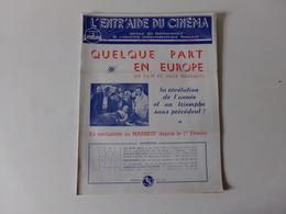 """Magazine """" L'entr'aide Du Cinéma """" N° 52 Mars 1949 """" Quelque Part En Europe """" - Magazines"""