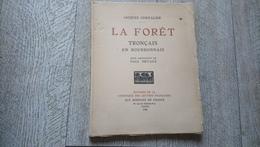 La Forêt Tronçais En Bourbonnais Par Jacques Chevalier Bois Originaux De Paul Devaux 1930 Sylviculture Auvergne - Auvergne