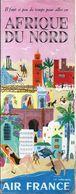 Dépliant Touristique AIR FRANCE 1954 Afrique Du Nord Illustration Luc Marie Bayle Algérie Tunisie Maroc - Dépliants Touristiques
