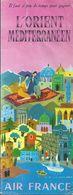 Dépliant Touristique AIR FRANCE 1954 Orient Méditerranéen Illustration Luc Marie Bayle Beyrouth Bagdad Téhéran Damas - Dépliants Turistici
