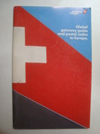 SWISSAIR CARGO. GLOBAL GATEWAY GUIDE AND POSTAL CODES IN EUROPE - SCHWEIZ, SWITZERLAND, 1988. - Tijdstabellen
