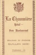 CARTE DE VISITE, LA CHAUMIERE, HOTEL, RESTAURANT, QUILLAN (AUDE), BOULEVARD DE PYRENEES - Visiting Cards