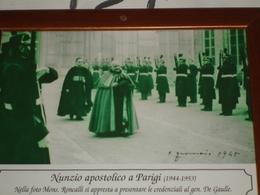 1944/1953 Mons.Roncalli PAPA GIOVANNI XXIII° Nunzio Apostolico PARIGI Credenziali A De Gaulle - Fotografia Da Quadretto - Religion & Esotérisme