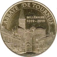 71 SAÔNE ET LOIRE TOURNUS ABBAYE MILLÉNAIRE MÉDAILLE MONNAIE DE PARIS 2018 JETON TOKEN MEDAL COIN - Monnaie De Paris