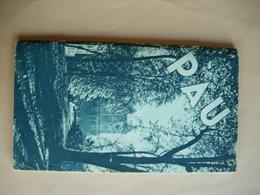 Pau. Livre Guide édité Par Le Syndicat D'initiative De Pau. - Dépliants Turistici