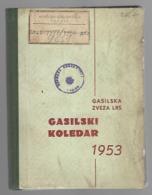SLOVENIA, FIREFIGHTER CALENDAR, GASILSKI KOLEDAR, 1953 - Libri Vecchi E Da Collezione