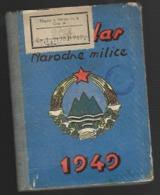 SLOVENIA, KOLEDAR NARODNE MILICE, 1949, CALENDAR NATIONAL POLICE - Libri Vecchi E Da Collezione