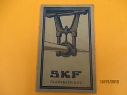 Catalogue/SKF Transmissions/ Société Des Roulements à Billes SKF/BOIS COLOMBES/ Seine/ Vers 1920-1930             CAT229 - Advertising