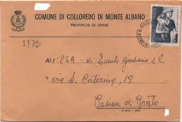 Buste Comuni D'Italia: Masaccio £. 170 Su Busta Comune Di Colloredo Di Monte Albano (Udine) 11.11.1978 - 1971-80: Storia Postale