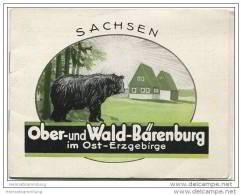 Ober- Und Wald- Bärenburg Im Ost-Erzgebirge 30er Jahre - 7 Seiten Mit 11 Abbildungen - Saxe