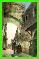 JERUSALEM, ISRAEL - ECCE HOMO ARCH - ANIMATED -  LEHNERT & LANDROCK - - Israel