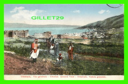 TIBÉRIADE, ISRAEL - VUE GÉNÉRALE, ANIMÉE -  CIRCULÉE EN 1930 - - Israel