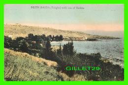 BEITH SAIDA, ISRAEL -TABGHA WITH SEA OF GALILÉE -  3/4 BACK - - Israel