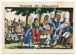 Histoire -- D'après Imagerie PELLERIN - Epinal --88 -- Valeur Et Humanité  (soldats Grognards  Napoléon) - Histoire