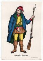 Histoire -- D'après Imagerie PELLERIN - Epinal --88 --Série Collection D'uniformes--Miquelet Français - Histoire